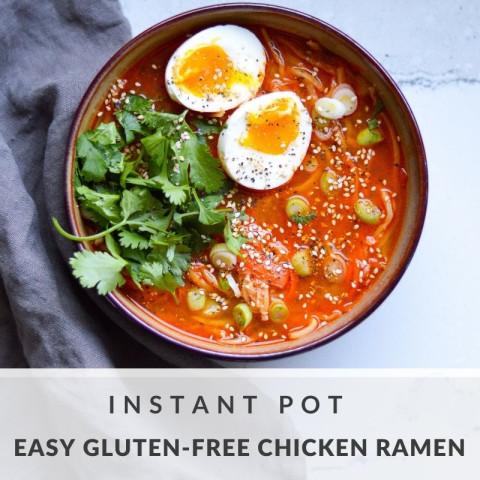 Instant Pot Easy Gluten-Free Chicken Ramen