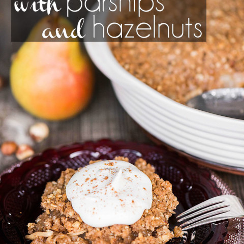 Pear Crumble with Parsnips and Hazelnuts