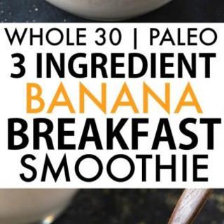 Healthy 3 Ingredient Banana Breakfast Smoothie