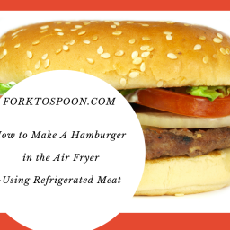 Air Fryer-How to Make Hamburgers in the Air Fryer