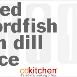 Baked Swordfish With Dill Sauce
