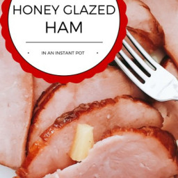 Best Instant Pot Honey Glaze Ham