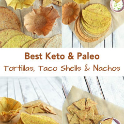 Best Keto and Paleo Tortillas, Taco Shells and Nachos