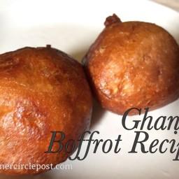 BOFROT, GHANA DOUGHNUT RECIPE