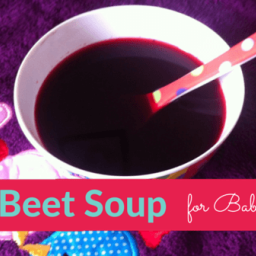 Carrot Beet Soup for Babies