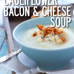 Cauliflower Bacon and Cheese Soup