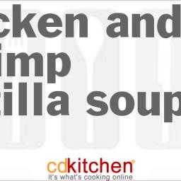 Chicken And Shrimp Tortilla Soup