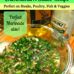 Chimichurri Sauce Recipe: Adds tons of flavor to Steaks, Poultry, Fish and