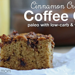 Cinnamon Crumb Coffee Cake - grain-free, paleo, with low carb and vegan opt