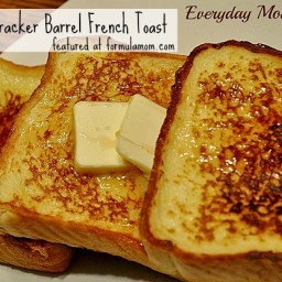 Copycat Cracker Barrel French Toast
