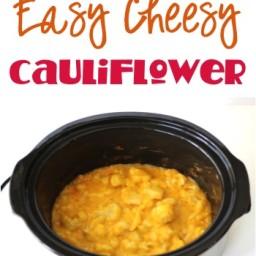 Crockpot Easy Cheesy Cauliflower Recipe!