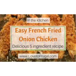 Easy French Fried Onion Chicken