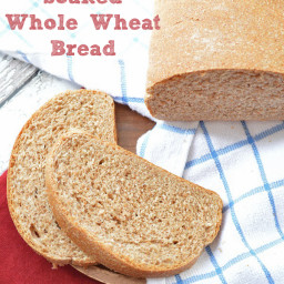 Easy and Delicious Soaked Whole Wheat Bread