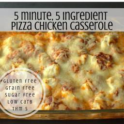 Five Minute Five Ingredient Pizza Chicken Casserole