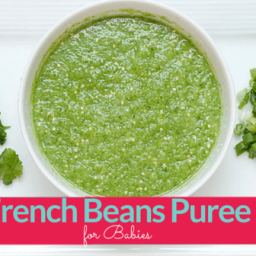 French Beans Puree for Babies