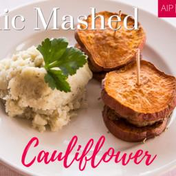 Garlic Mashed Cauliflower (AIP / Paleo / Whole30)