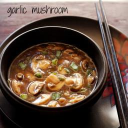 garlic mushroom recipe - chinese garlic mushroom