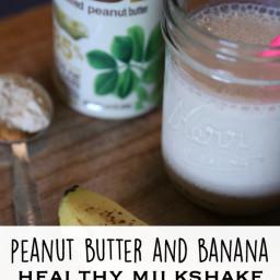 Healthy Peanut Butter Banana Milkshake
