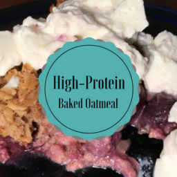 High-Protein Baked Oatmeal