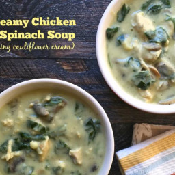 Creamy Chicken and Spinach Soup (using cauliflower cream)