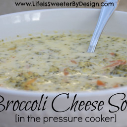Broccoli Cheese Soup in the Pressure Cooker