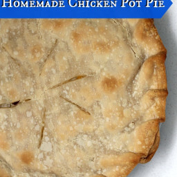 Homemade (but easy!) Chicken Pot Pie