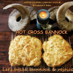 Hot Cross Bannock - SOUTH COUNTRY COMFORT FOOD® Easter
