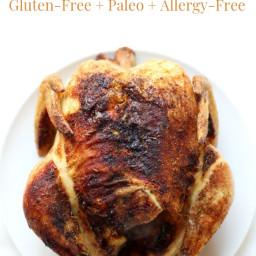 How To Make The Best At-Home Rotisserie Chicken (Gluten-Free, Paleo, Allerg