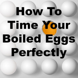 How To Time Your Boiled Eggs Perfectly