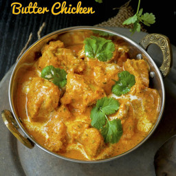 Indian Butter Chicken Curry, Murgh Makhani | Easy Butter Chicken Recipe