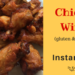 Instant Pot Chicken Wings: Gluten and Dairy Free in Less Than 30 Minutes Wi