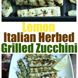 Lemon Italian Herbed Grilled Zucchini