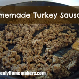 Make Homemade Turkey Sausage!