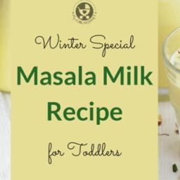 Masala Milk Recipe for Toddlers