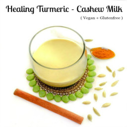 Meatless Monday : Healing Turmeric-Cashew Milk