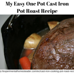 My Easy One Pot Cast Iron Pot Roast Recipe