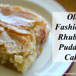 Old Fashioned Rhubarb Pudding Cake