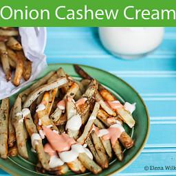 Onion Cashew Cream