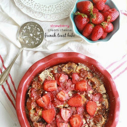 Overnight Strawberry Cream Cheese French Toast Bake