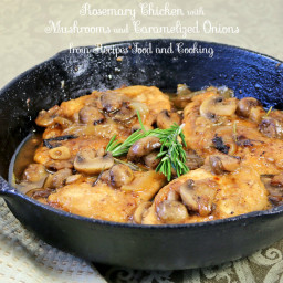 Rosemary Chicken with Mushrooms and Caramelized Onions
