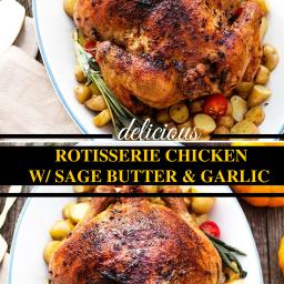 Rotisserie Chicken with Sage Butter and Garlic