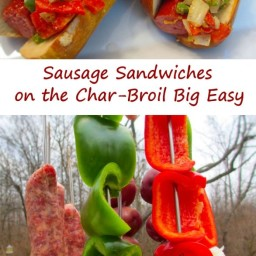 Sausage Sandwiches from the Char-Broil Big Easy