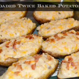 Simple Loaded Twice Baked Potatoes