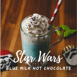 Star Wars Blue Milk Hot Chocolate
