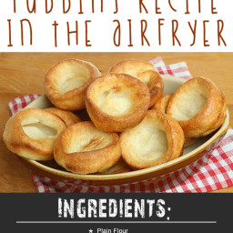 The Best Ever Yorkshire Pudding Recipe In The Airfryer