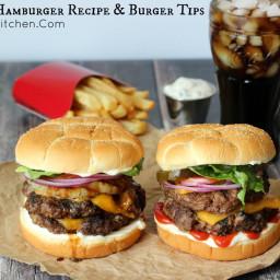 The Best Hamburger Recipe and Burger Tips