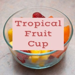 Tropical Fruit Cup