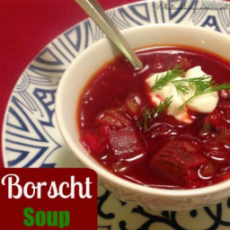 Ukrainian Borscht Soup History and Recipe