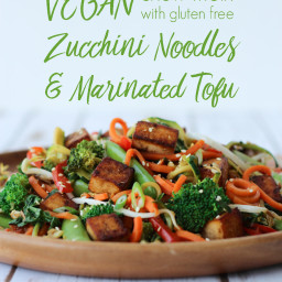 Vegan Chow Mein with Gluten Free Zucchini Noodles and Marinated Tofu