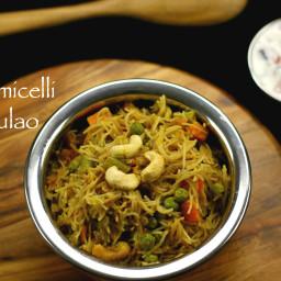 vermicelli pulav recipe   shavige pulav   sevai pulao   semiya recipes
